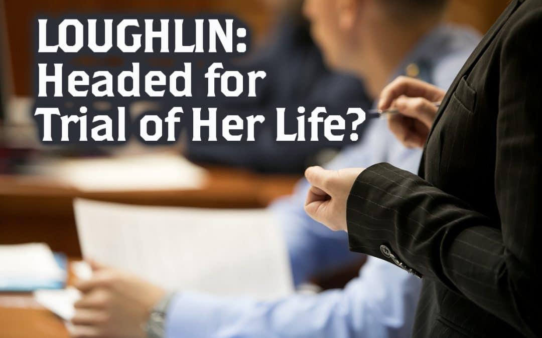 """Lori Loughlin Must Prepare for """"Trial of Her Life"""""""