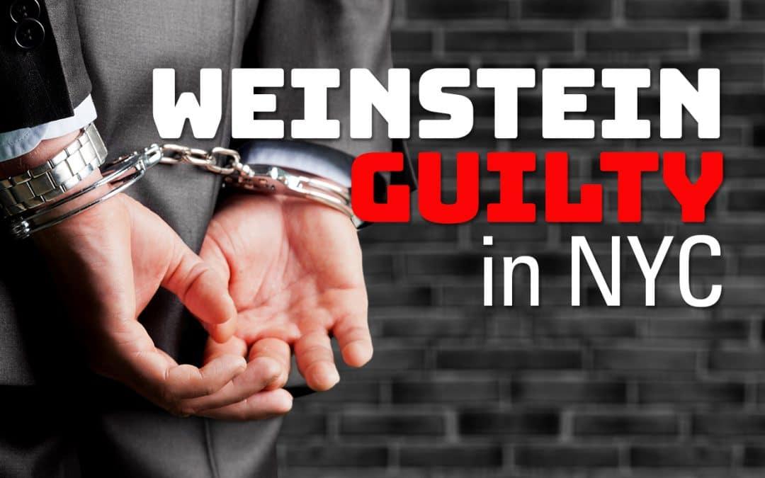 Weinstein Guilty in NYC Rape Trial